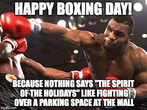 Boxing Meme - boxing day imgflip
