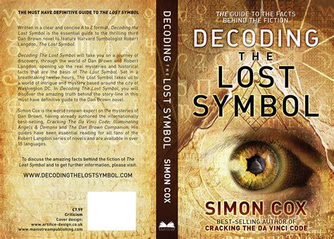 The Lost Symbol Hc Dan Brown decoding the lost symbol artifice design