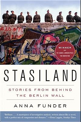 the berlin wall story stasiland stories from behind the berlin wall paperback square books
