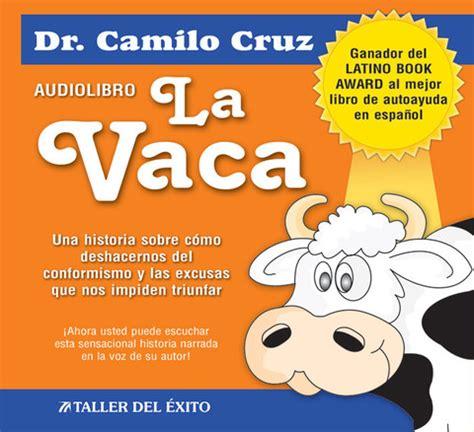 libro minicuentos de vacas y audio libro quot la vaca quot camilo cruz escuela