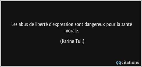 Karine Tuil Biographie by Les Abus De Libert 233 D Expression Sont Dangereux Pour La