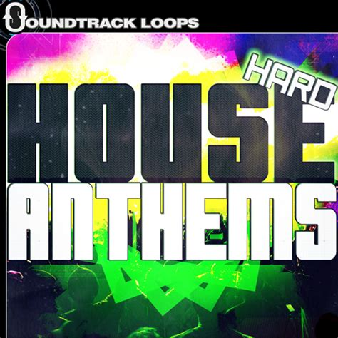 hard house hard house loops anthems fx buildups