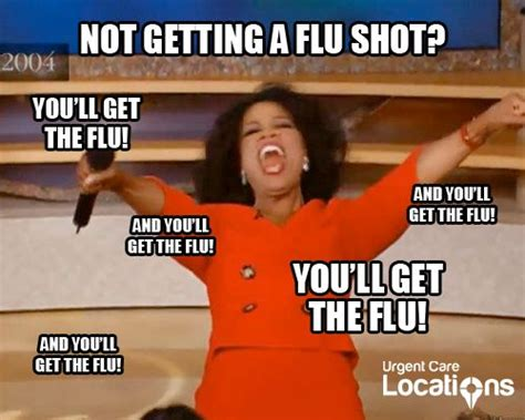 Flu Shot Meme - 17 best images about urgent care memes on pinterest told
