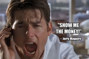 Show me the money jerry maguire quotes