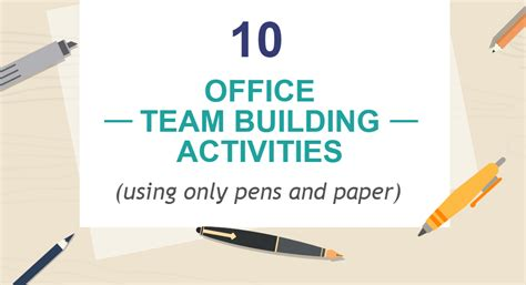 Office Team Building 10 Office Team Building Activities Using Only Pens And