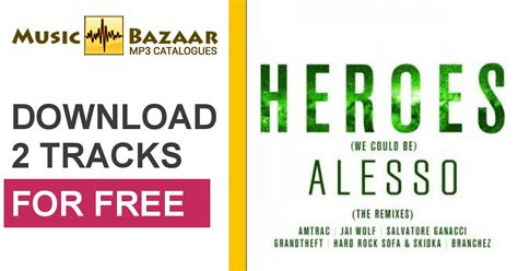 download mp3 free heroes alesso heroes we could be the remixes alesso tove lo mp3