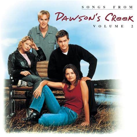 songs from dawson s creek vol 2