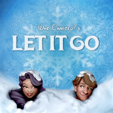 let it go holiday single let it go earwolf