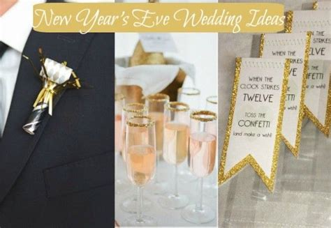 1000 images about new year s wedding ideas on wedding wedding ideas and new