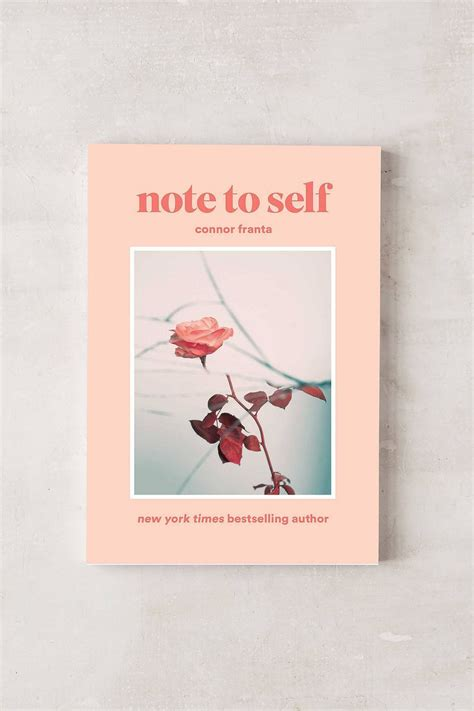 note to self affirmations to books best 25 connor franta book ideas on youtubers