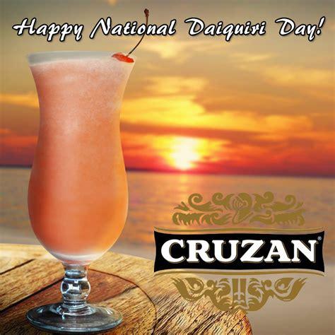 National Daiquiri Day by Happy National Daiquiri Day From Cruzan