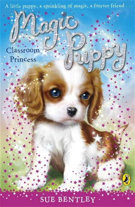 puppy book classroom princess magic puppy volume 9 penguin books australia