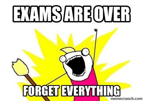 Exams Meme - exam over memes