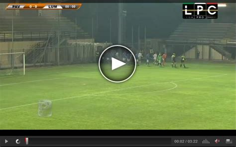 risultati pavia calcio lumezzane pavia sportube diretta live blitz