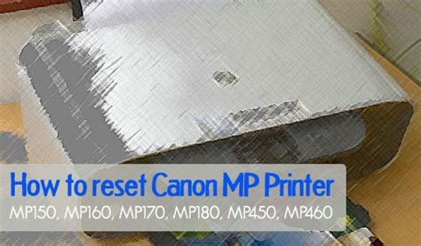 reset mp198 ink absorber full how to reset canon mp150 mp160 mp170 mp180 mp450
