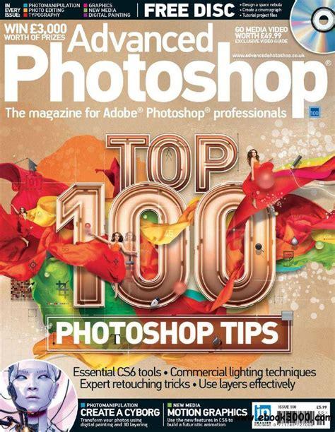 advanced photoshop issue 130 2015 uk pdf download free advanced photoshop issue n 100 free ebooks download