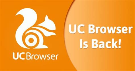 Play Store Browser Uc Browser Is Back In Play Store 9jatechguru