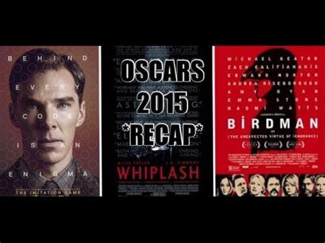 film oscar nominierung 2015 oscar movies 2015 recap birdman whiplash the