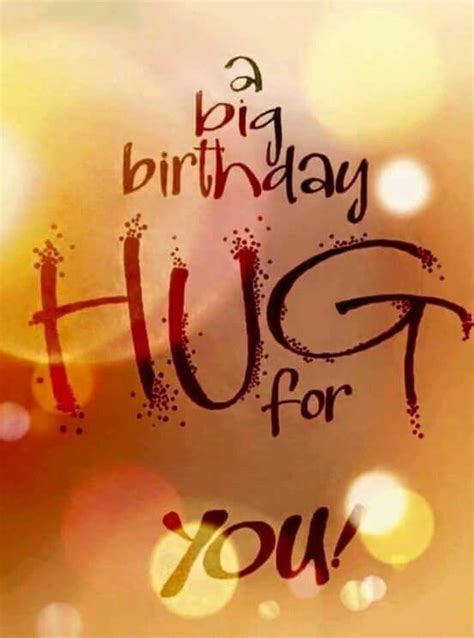 a big birthday hug books hugs pictures images graphics for whatsapp