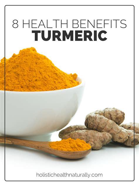 Turmeric Medicinal Uses by 8 Health Benefits Of Turmeric