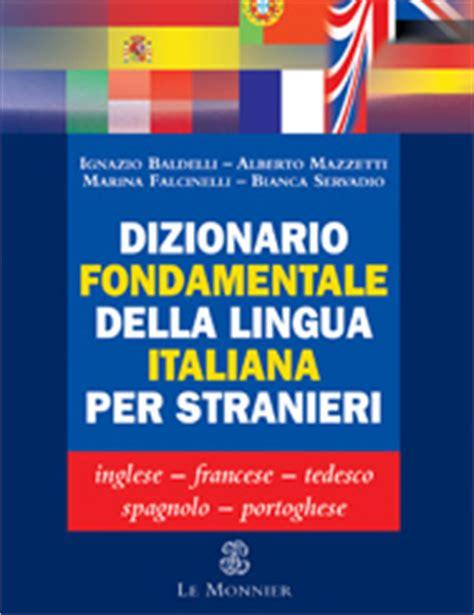 lingua test italiano catalogo le monnier italiano per stranieri