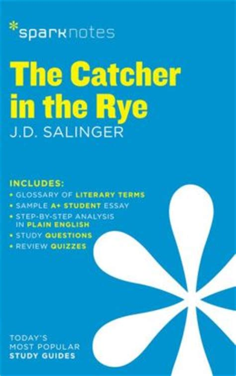 the catcher in the rye series 1 the catcher in the rye sparknotes literature guide series