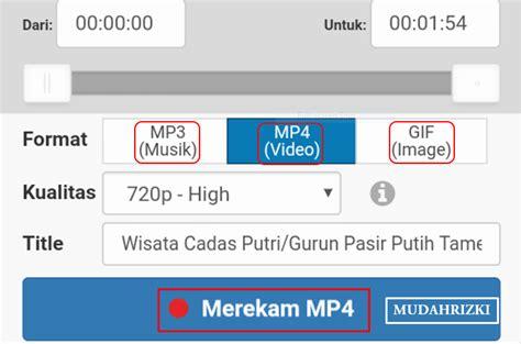 download youtube x2 ini tilannya pilih file yang diinginkn lalu klok merekam