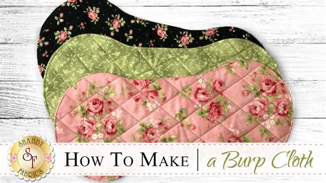 how to make a flannel burp cloth a shabby fabrics sewing tutorial youtube