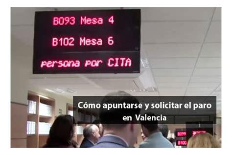 oficina inem valencia c 243 mo apuntarse y solicitar el paro comunidad valenciana