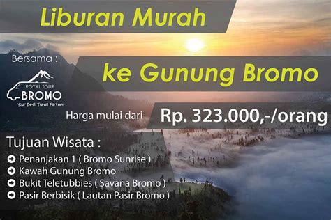 Paket Wisata Malang Bromo paket wisata bromo malang murah terbaik 2018 royal tour