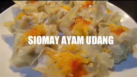 cara membuat siomay hongkong resep siomay ayam udang dimsum shumai jullskitchen