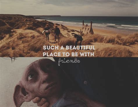 Dobby Friends Quote friend quotes dobby quotesgram