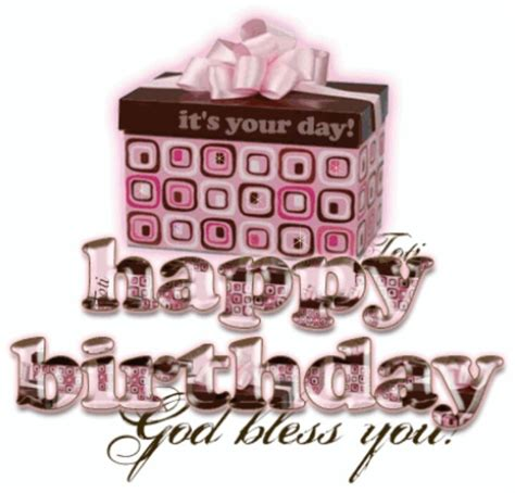Happy Birthday And God Bless You Wishes Happy Birthday God Bless You Graphics Clip Art