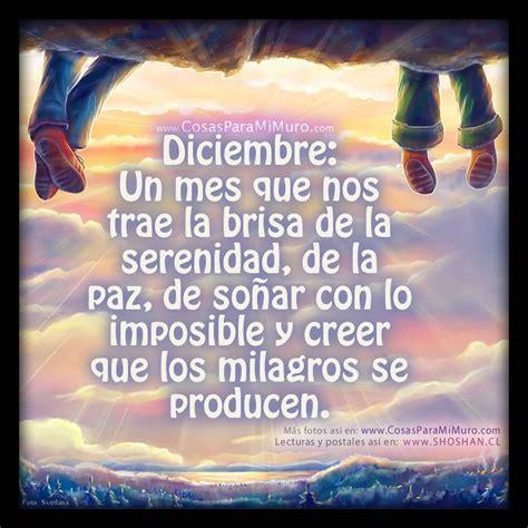 imagenes y frases bonitas del mes de diciembre diciembre mes de milagros cosas para mi muro