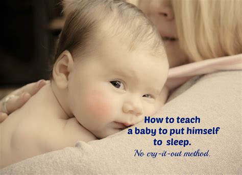 how to put a baby to sleep in a crib how to put baby to sleep without letting him cry it out