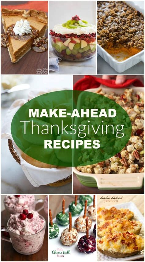 make ahead new year recipes 15 make ahead thanksgiving recipes tastes better from