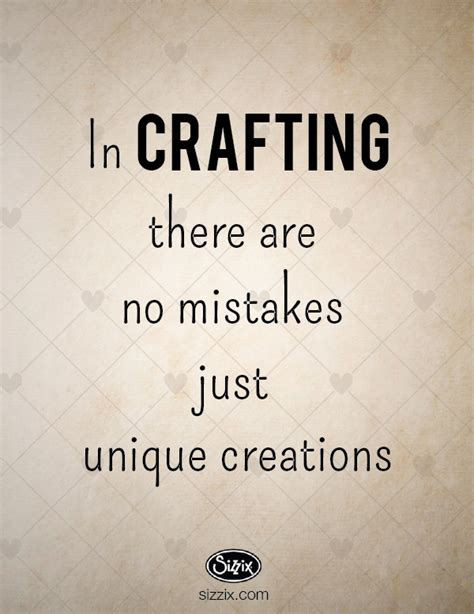 craft quotes quotesgram - Sayings For Crafts