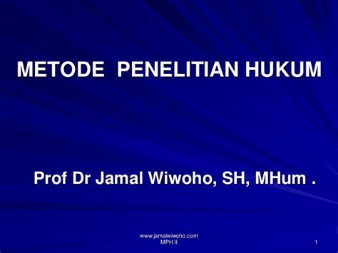 Hukum Konsep Dan Metode Soetandyo Wignjosoebroto konsep dasar penelitian