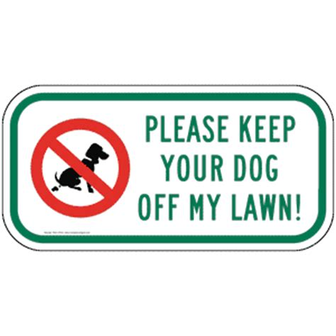how do i keep my dog off the couch please keep your dog off my lawn sign pke 16742 pets