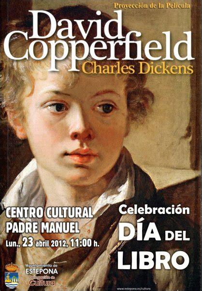 libro david copperfield delegaci 243 n de cultura excmo ayuntamiento de la villa de estepona
