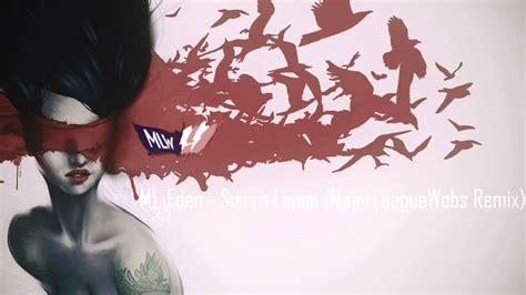 mt eden sierra leone mt eden sierra leone majorleaguewobs remix youtube