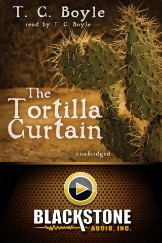 tortilla curtain chapter 1 the tortilla curtain by t c boyle app for ipad iphone