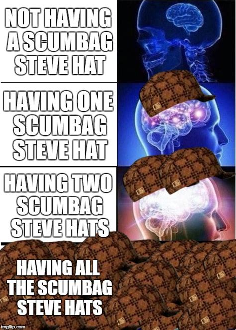 Scumbag Brain Meme Generator - scumbag steve hat meme generator 28 images good guy