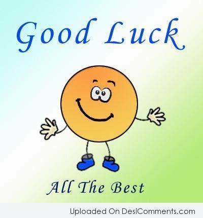 all the best images good luck all the best desicomments com