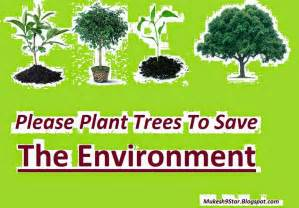 Plant Trees Save Environment Essay by Mukesh Kumar Sagar Plant A Tree And Save The Planet