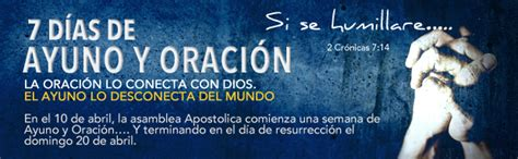 imagenes biblicas sobre el ayuno 7 d 237 as de ayuno y oraci 243 n apostolic assembly