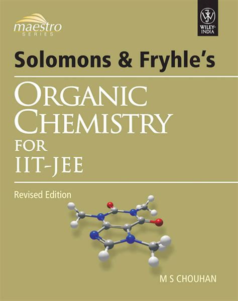 reference books for jam chemistry solomons fryhle s organic chemistry for iit jee higher