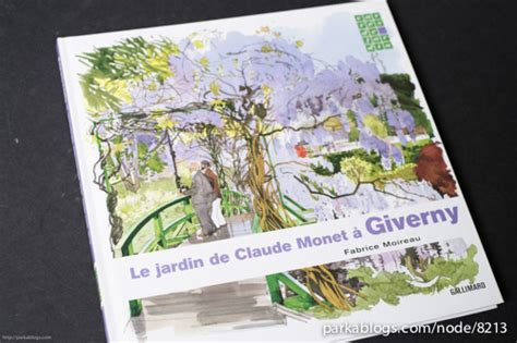 Jadin Book One book review le jardin de claude monet 224 giverny parka blogs