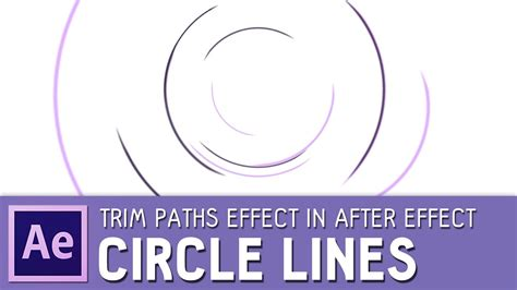 tutorial after effects path circle line animation with trim paths effect after