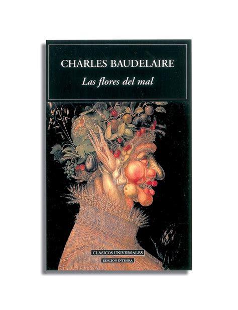 las flores del mal 840801322x las flores del mal charles pierre baudelaire entre montones de libros